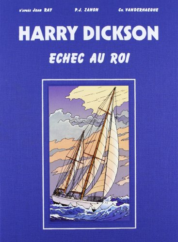 Harry Dickson, tome 7 : Échec au Roi - Édition Luxe