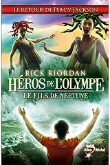Héros de l'Olympe - tome 2 : Le Fils de Neptune (Wiz) Format Kindle