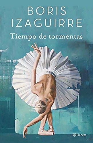 Tiempo de tormentas eBook: Izaguirre, Boris: Amazon.es: Tienda Kindle