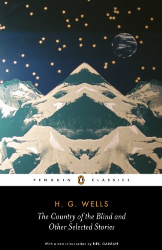 The Country of the Blind and other Selected Stories (Penguin Classics)