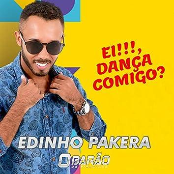 Ei!!!, Dança Comigo?