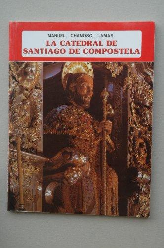 La Catedral de Santiago de Compostela (Ibérica)