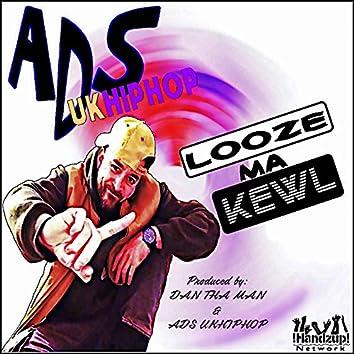 Looze Ma Kewl
