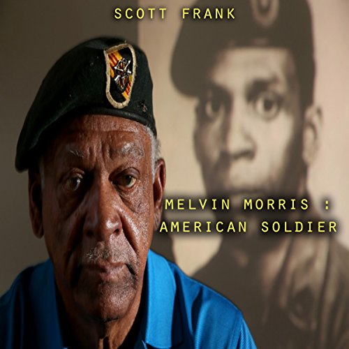 Melvin Morris: American Soldier audiobook cover art