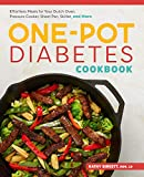 Best Cookbooks For Diabetics - The One-Pot Diabetic Cookbook: Effortless Meals for Your Review
