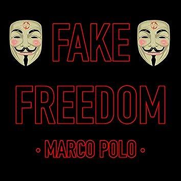 Fake Freedom