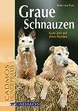 Graue Schnauzen: Gute Zeit mit alten Hunden (Cadmos Hundepraxis)
