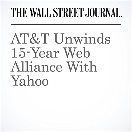 AT&T Unwinds 15-Year Web Alliance With Yahoo cover art