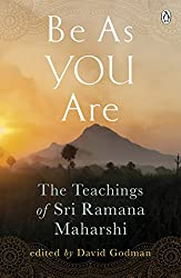 Be As You Are: The Teachings of Sri Ramana Maharshi