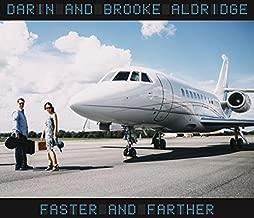 darin and brooke aldridge faster and farther