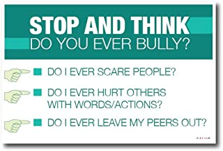 Stop and Think Do You Ever Bully - Bullies Classroom Motivation Poster