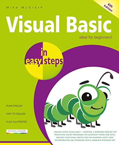 Visual Basic in easy steps: Updated for Visual Basic 2019
