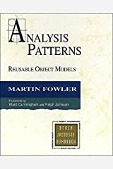 Analysis Patterns: Reusable Object Models Kindle Edition