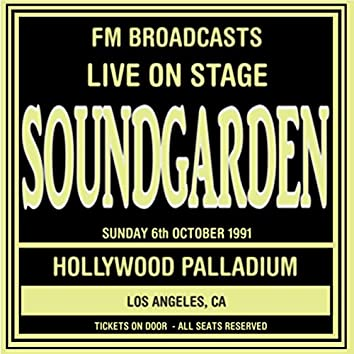 Live On Stage FM Broadcasts - Hollywood Palladium 6th October 1991