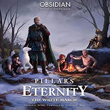 Pillars of Eternity: The White March (Original Soundtrack)