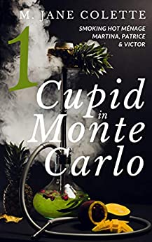 Cupid in Monte Carlo 1 by [M. Jane Colette]