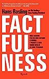 Factfulness. Dieci ragioni per cui non capiamo il mondo. E perché le cose vanno meglio di come pensiamo (Saggi stranieri)