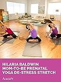 Hilaria Baldwin Mom-to-be Prenatal Yoga De-stress...