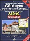 ADAC Stadtatlas Göttingen: Braunlage, Einbeck, Eschwege, Hann.Münden, Heilbad Heiligenstadt, Holzminden, Kassel, Northeim. Grossraum Städte- und ... 207 Städte und Gemeinden. 1:20000. GPS-genau