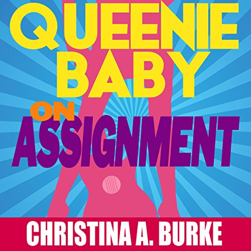 Queenie Baby: On Assignment audiobook cover art