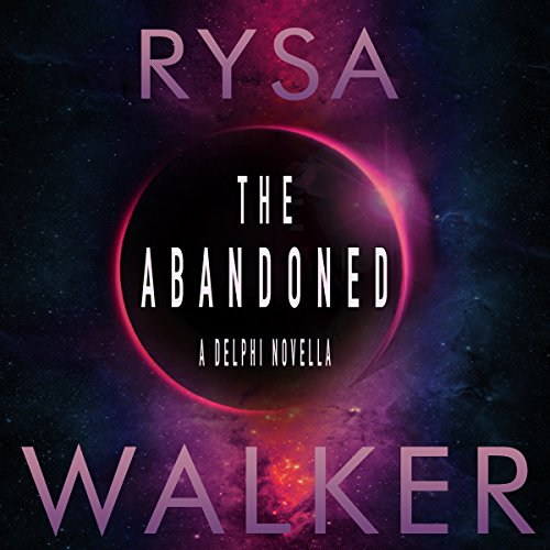 The Abandoned: A Delphi Novella, 2.5 audiobook cover art
