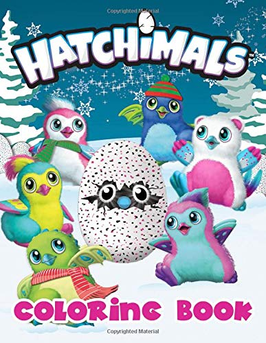 Hatchimals Coloring Book: Color Magical Adventures Of Little Hatchimals