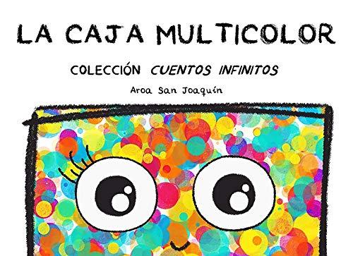 La Caja Multicolor ~ ¡Adiós al virus! (Diversión a distancia): Colección Cuentos Infinitos