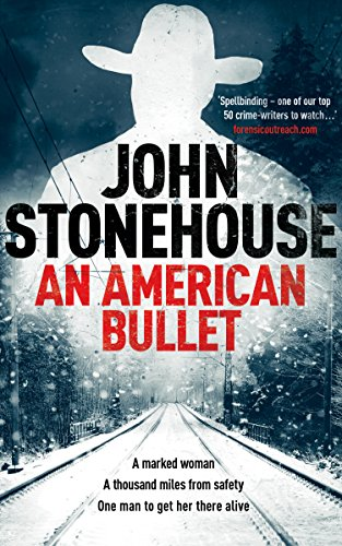 An American Bullet (The Whicher Series Book 3) by [John Stonehouse]