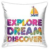 Qidong Kissenbezüge dekorativ Entdecken Sie Träume und entdecken Sie Wörter Sommerferien-Thema mit einem Bootsmotiv TropicalPillow Case Kissenbezüge für Zuhause Sofa Schlafzimmer18