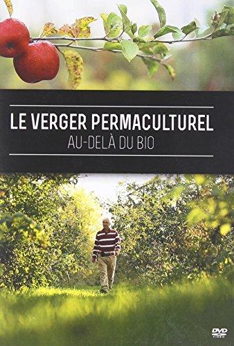 A permakulturális gyümölcsös: Biogen kívül (DVD - francia)
