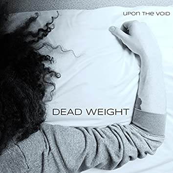 Dead Weight - EP