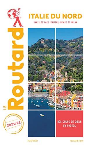 Guide du Routard Italie du Nord 2021/22