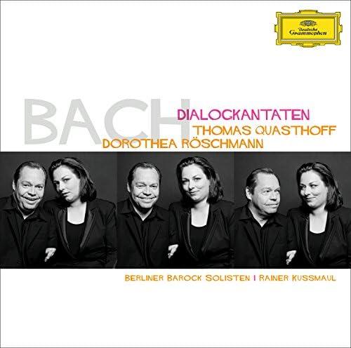 Thomas Quasthoff, Dorothea Röschmann, Berliner Barock Solisten & Rainer Kussmaul