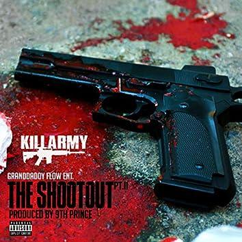 The Shootout PT.II