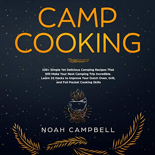Camp Cooking audiobook cover art