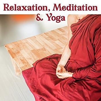 Relaxation, Meditation & Yoga – Yoga Music Oasis, Serenity Spa for Relaxation, Meditation, Massage, Pure Mind