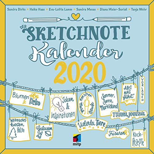Der Sketchnote Kalender 2020 (Broschürenkalender) (mitp Kreativ)