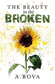 The Beauty in the Broken