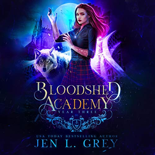 Year Three: Bloodshed Academy, Book 3 cover art