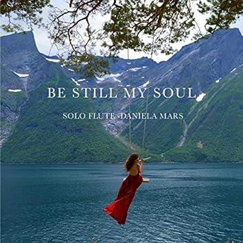 Be Still My Soul - Solo Flute