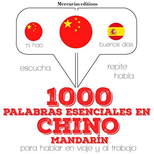 1000 palabras esenciales en chino (mandarín) audiobook cover art