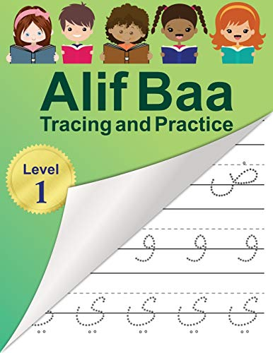 Compare Textbook Prices for Alif Baa Tracing and Practice: Arabic Alphabet letters Practice Handwriting WorkBook for kids, Preschool, Kindergarten, and Beginners - Level 1  ISBN 9798655673298 by Reem Djawad