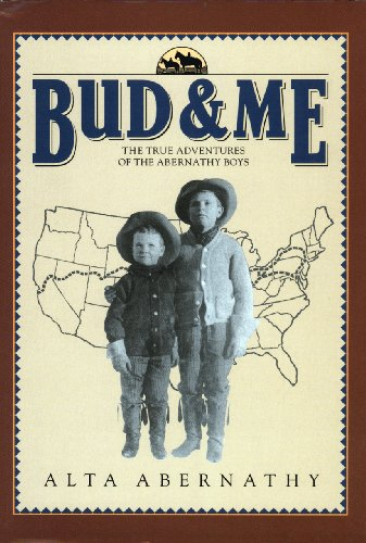 BUD & ME THE TRUE ADVENTURES OF THE ABERNATHY BOYS - Kindle ...