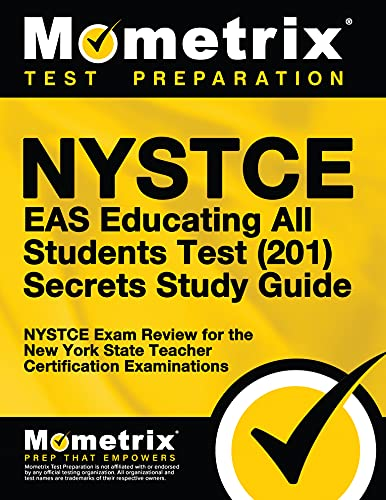 Nystce Eas Educating All Students Test 201 Secrets Study Guide Nystce Exam Review For The New York State Teacher Certification Examinations