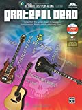 Ultimate Easy Guitar Play-Along -- Grateful Dead: Songs from the Golden Road: 8 Classics from American Beauty and Workingman's Dead (Easy Guitar TAB), Book & DVD (Ultimate Easy Play-Along)