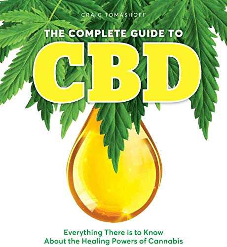 51PpOk7Zw9L - The Complete Guide to CBD: Everything There is to Know About the Healing Powers of Cannabis