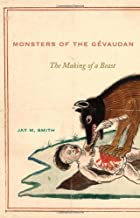 Monsters of the Gévaudan: The Making of a Beast
