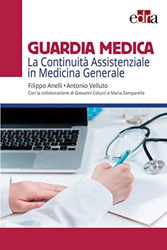 Guardia medica: La Continuità Assistenziale in Medicina Generale