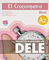 El Cronometro A2: Manual de Preparation del Dele