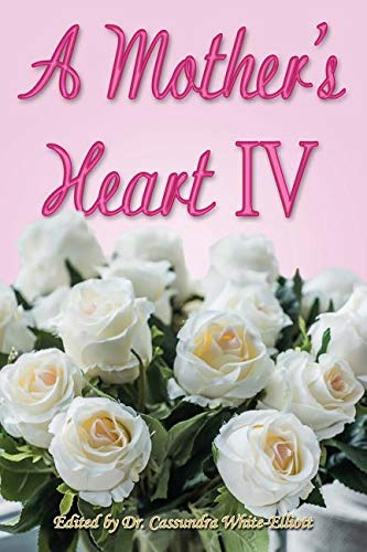 A Mother's Heart IV